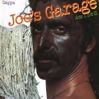 Cover of the track Joe's Garage: Acts I, II & III