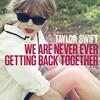 Couverture du titre - We Are Never Getting Back Together