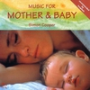 Couverture de l'album Music for Mother and Baby
