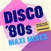 Couverture de l'album Discofox '80s - Maxi Mixes
