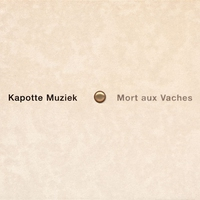 Cover of the track Mort Aux Vaches