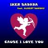 Couverture de l'album Cause I Love You (feat. Albert Sunday) - EP