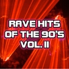 Cover of the album Rave Hits of the 90's, Vol. 2