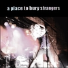 Cover of the album A Place to Bury Strangers