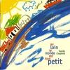 Cover of the album Au Loin Le Monde Est Tout Petit - Enfance Et Musique