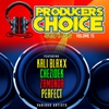 Cover of the album Producers Choice Vol. 15 (feat. Chezidek, Perfect, Zamunda & Kali Blaxx)