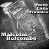 Couverture de l'album Pretty Little Troubles