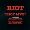 Cover of the album Riot Live