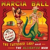 Couverture de l'album The Tattooed Lady and the Alligator Man