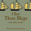 Cover of the album I Saw Three Ships..... and Other Carols