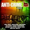 Cover of the album Anti Crime Riddim