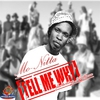 Cover of the album Tell Me Why (feat. Anthem) - Single