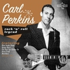 Couverture de l'album Rock 'N' Roll Legend: Carl Perkins