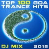 Cover of the album Top 100 Goa Trance Hits DJ Mix 2015
