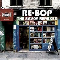 Couverture du titre Re-Bop: The Savoy Remixes