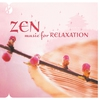 Cover of the album Zen Music for Relaxation, Vol. 1 & 2