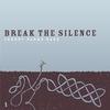 Cover of the album Break the Silence