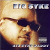 Cover of the album Big Syke Daddy