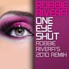 Cover of the album One Eye Shut (Robbie Rivera's 2010 Remix) - Single
