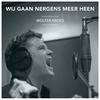 Couverture du titre Wij Gaan Nergens Meer Heen