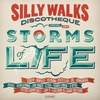 Cover of the album Silly Walks Discotheque - Storms of Life (Deluxe Edition)