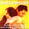 Couverture de l'album Bollywood: An Anthology of Songs from Popular Indian Cinema