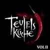 Cover of the album Teufelsküche, Vol. II