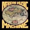 Couverture de l'album African Music Machine