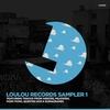 Couverture de l'album LouLou Records Sampler, Vol. 1 - EP