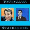 Cover of the album Tony Dallara 60's Collection