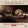 Cover of the album Columbia Country Classics, Vol. 2: Honky Tonk Heroes