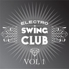 Couverture de l'album Electro Swing Club, Vol. 1