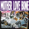 Cover of the album Mother Love Bone
