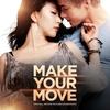 Couverture de l'album Make Your Move (Original Motion Picture Soundtrack)