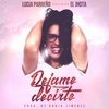 Cover of the track Déjame Decirte (feat. El Jhota)