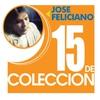 Couverture de l'album 15 de Colección: José Feliciano