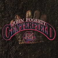 Cover of the track Centerfield (25th Anniversary Edition)