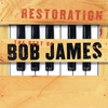 Couverture de l'album Restoration: The Best of Bob James