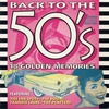 Cover of the album Back to the 50's - The Golden Memories (Re-Recorded Versions)
