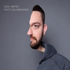 Cover of the album Suol Mates: Fritz Kalkbrenner (Deluxe Edition)