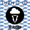 Cover of the album Turn It Up - EP