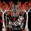 Couverture de l'album Quiet Tiger
