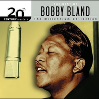 Cover of the track 20th Century Masters - The Millennium Collection: Best of Bobby Bland