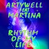 Cover of the album Rhythm of My Life (feat. Martina) - Single