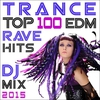 Couverture de l'album Trance Top 100 Edm Rave Hits DJ Mix 2015