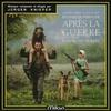 Couverture de l'album Après La Guerre (Bande Originale du Film de Jean Loup Hubert)