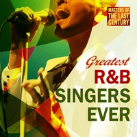 Cover of the track Masters of the Last Century: Greatest R&B Singers