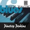 Couverture de l'album Blues Six Pack: Pinetop Perkins - EP
