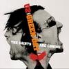 Couverture de l'album The Saints Are Coming (Live) - Single