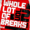 Cover of the album A Whole Lot of Breaks, Vol. 2
